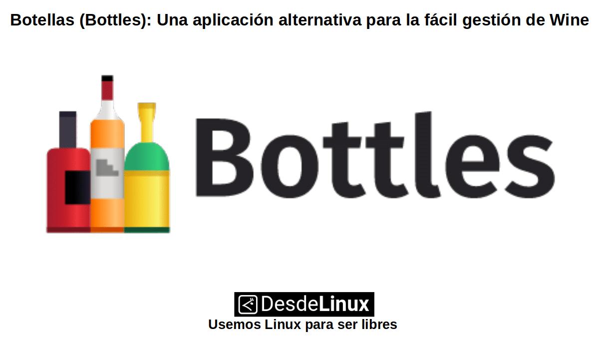 Botellas (Bottles): Ejecutar WinApps sobre Linux usando Wine