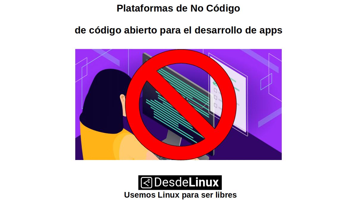 Plataformas de No Código de código abierto para el desarrollo de apps