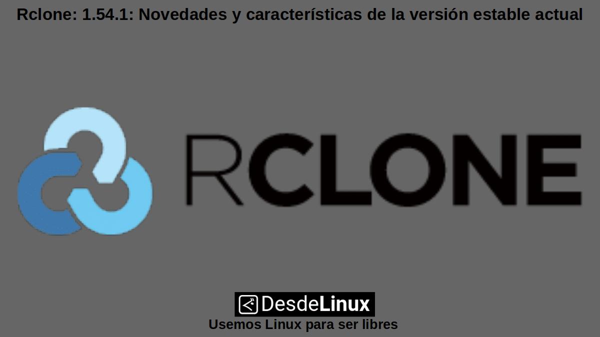 Rclone 1.54.1: App abierta de sincronización de data en la nube