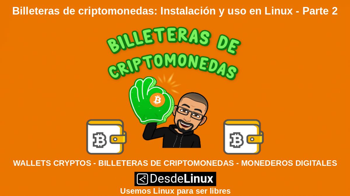 Billeteras de criptomonedas: Wallets Cryptos
