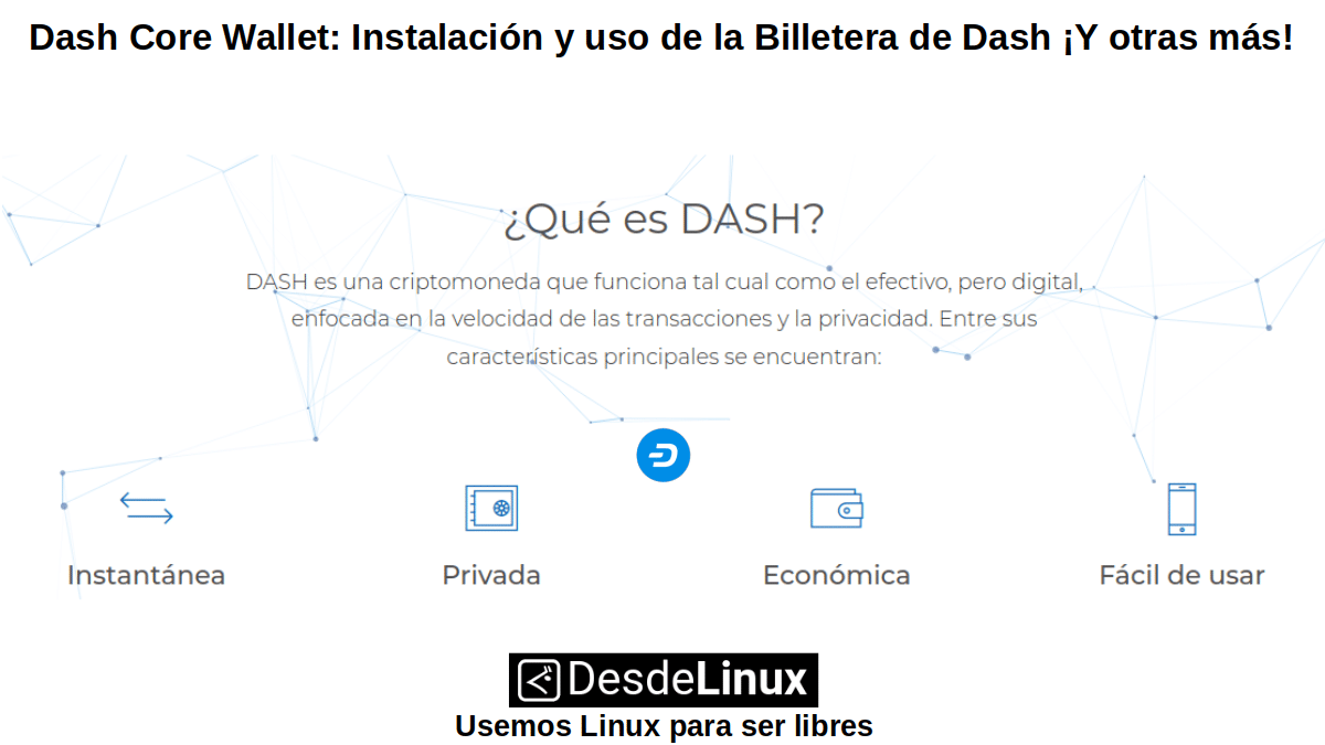 Dash: Divisa Cifrada Centrada en la Privacidad