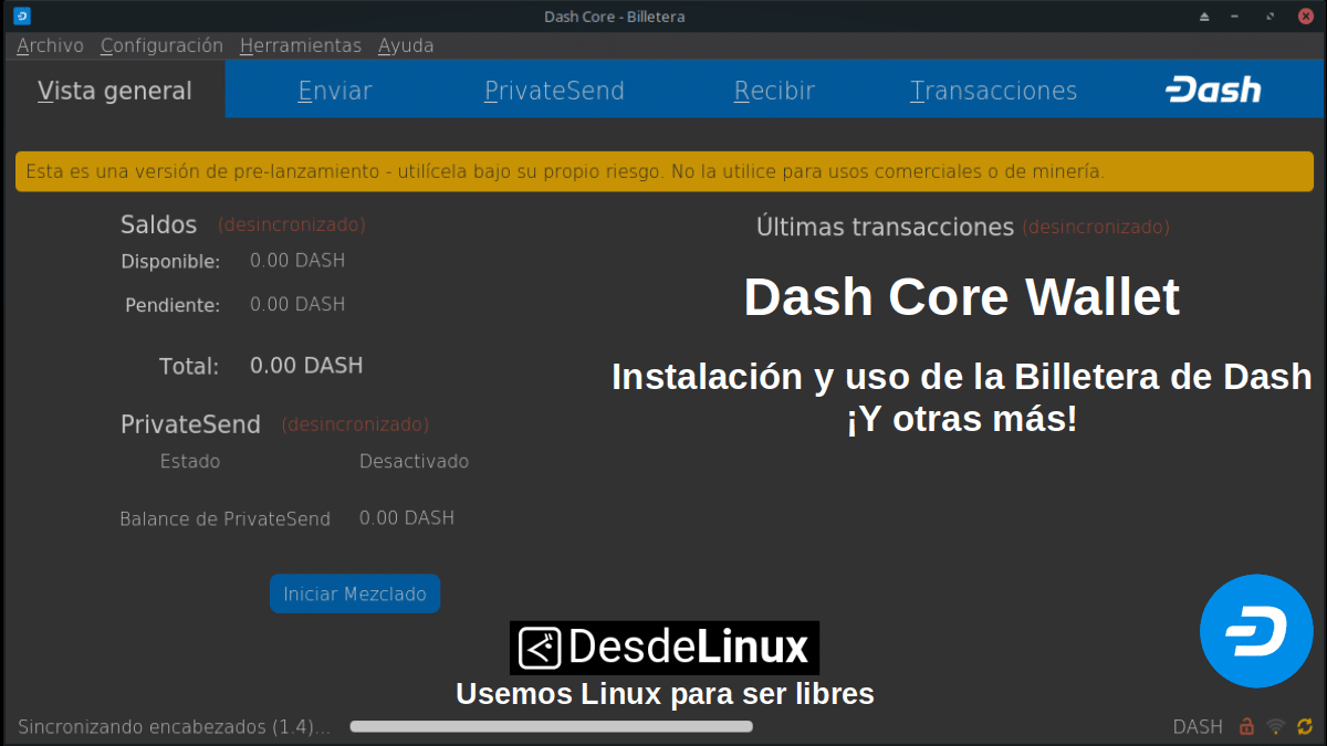 Dash Core Wallet: La Billetera oficial de Dash