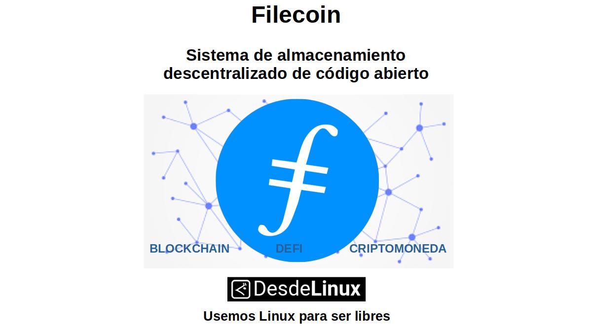 Filecoin: Sistema de almacenamiento descentralizado de código abierto