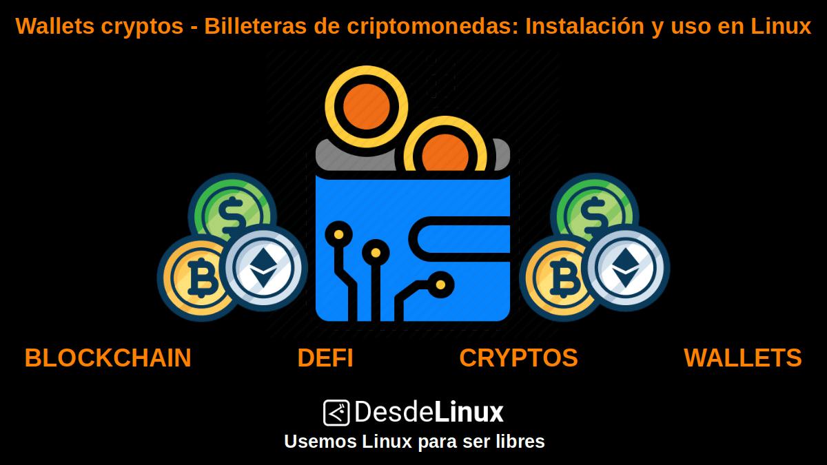 Wallets cryptos - Billeteras de criptomonedas: Monederos digitales