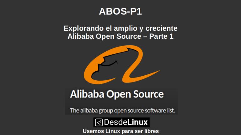 ABOS-P1: Explorando el amplio y creciente Alibaba Open Source – Parte 1