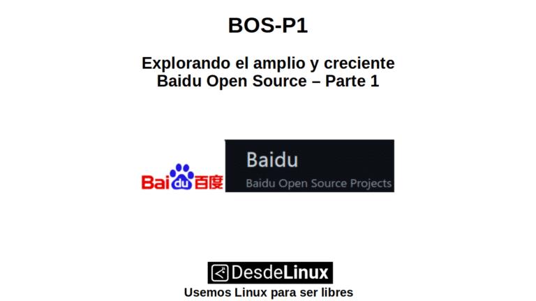 BOS-P1: Explorando el amplio y creciente Baidu Open Source – Parte 1