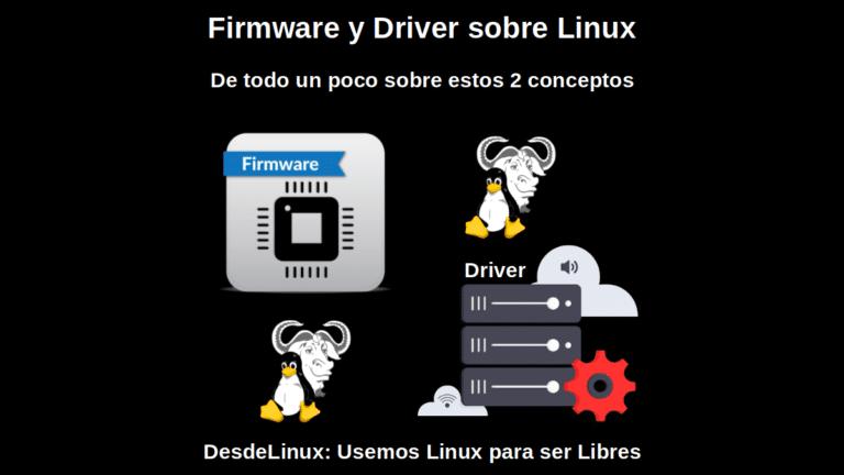 Firmware y Driver sobre Linux: De todo un poco sobre estos 2 conceptos