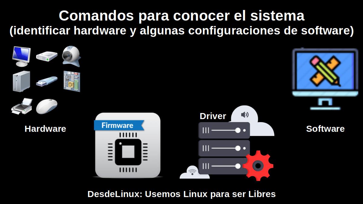 Firmware y Driver sobre Linux: Comandos para conocer el Sistema Operativo GNU/Linux