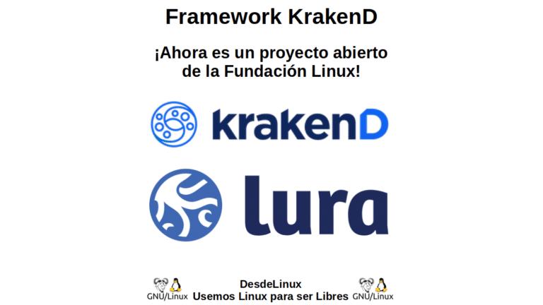 Framework KrakenD: ¡Ahora es un proyecto abierto de la Fundación Linux!