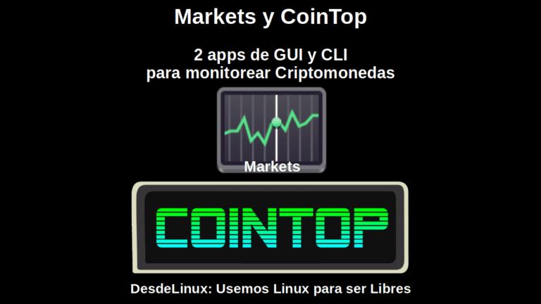 Markets y CoinTop: 2 apps de GUI y CLI para monitorear Criptomonedas