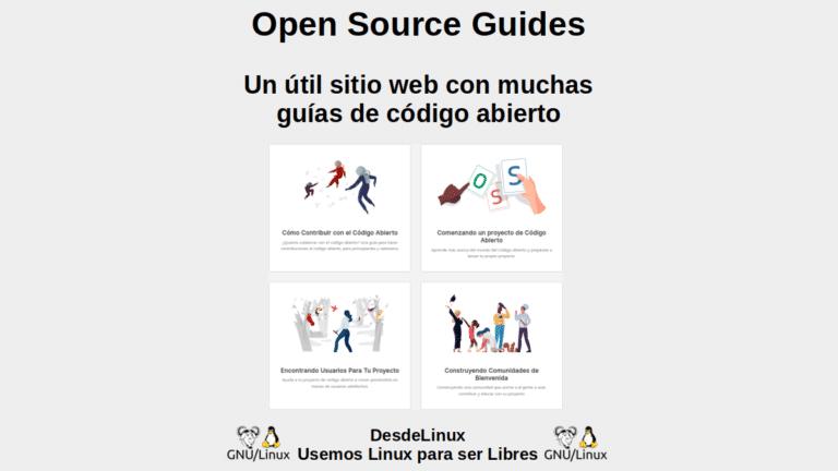 Open Source Guides: Un útil sitio web con muchas guías de código abierto