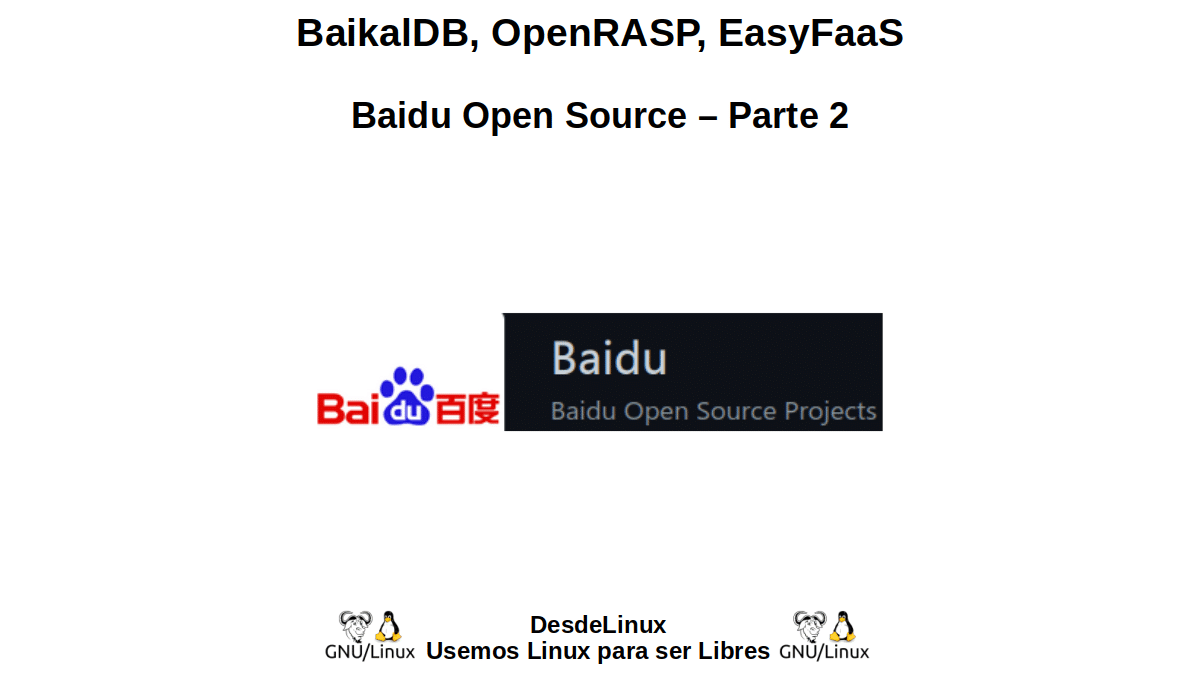BaikalDB, OpenRASP, EasyFaaS: Baidu Open Source – Parte 2