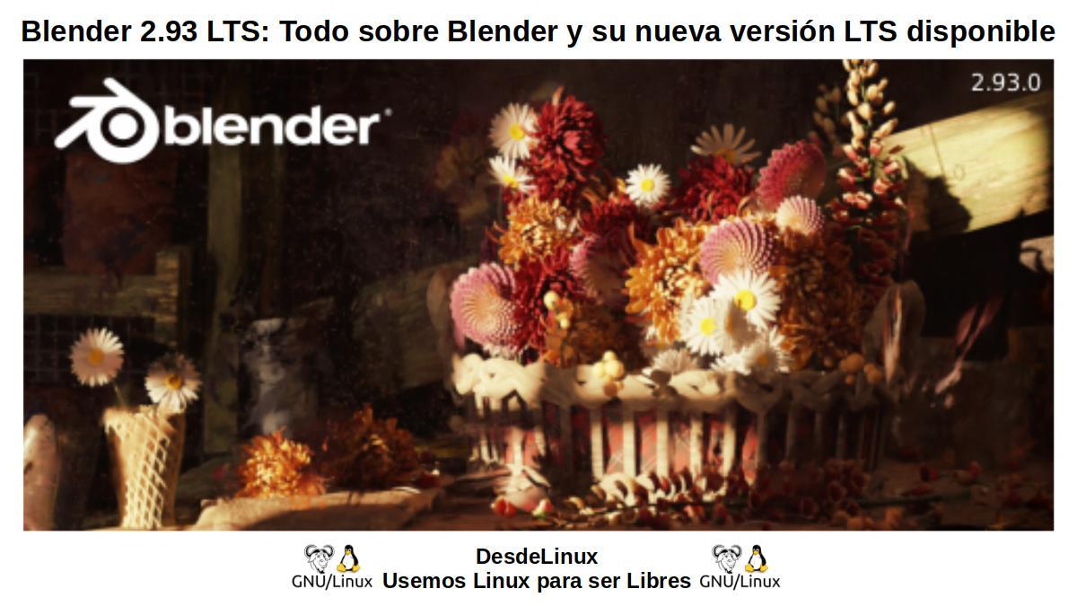 Blender 2.93 LTS: Segunda versión LTS liberada