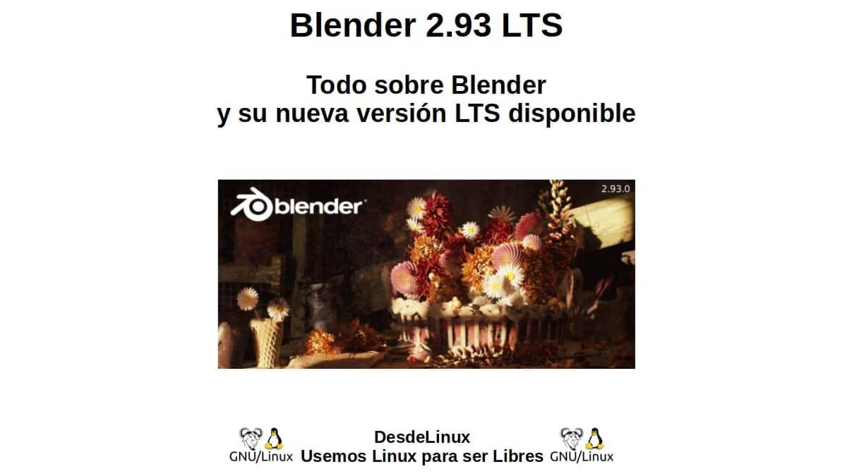 Blender 2.93 LTS: Todo sobre Blender y su nueva versión LTS disponible