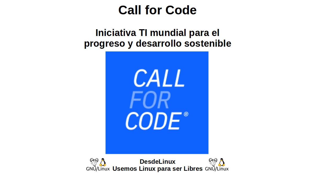 Call for Code: Iniciativa TI mundial para el progreso y desarrollo sostenible