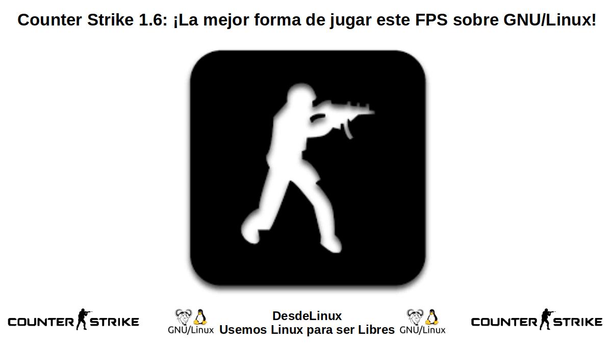 Counter Strike 1.6: Juego FPS de Culto