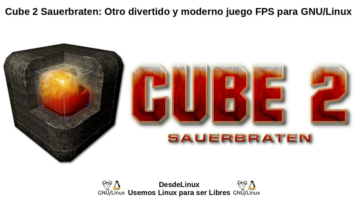 Cube 2 Sauerbraten: El sucesor original del Juego FPS Cube