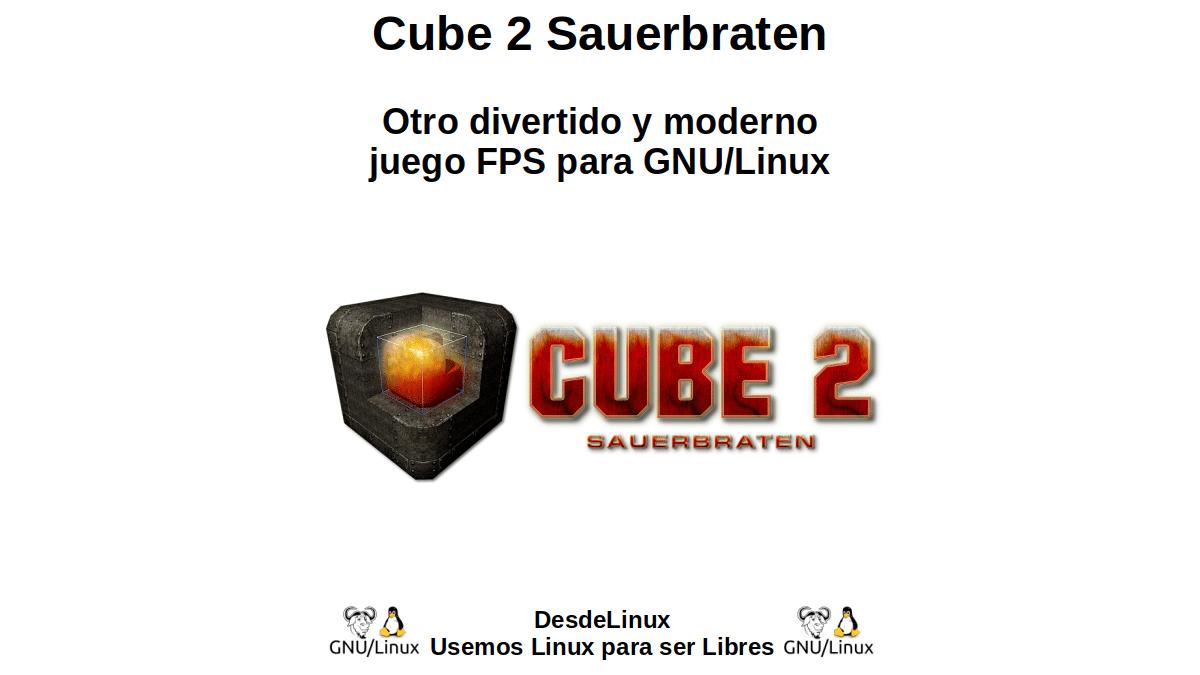 Cube 2 Sauerbraten: Otro divertido y moderno juego FPS para GNU/Linux
