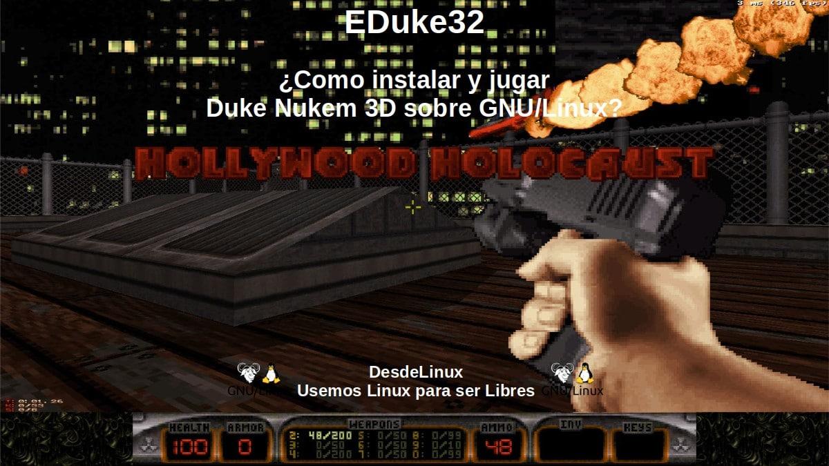 EDuke32: Duke Nukem 3D sobre GNU/Linux