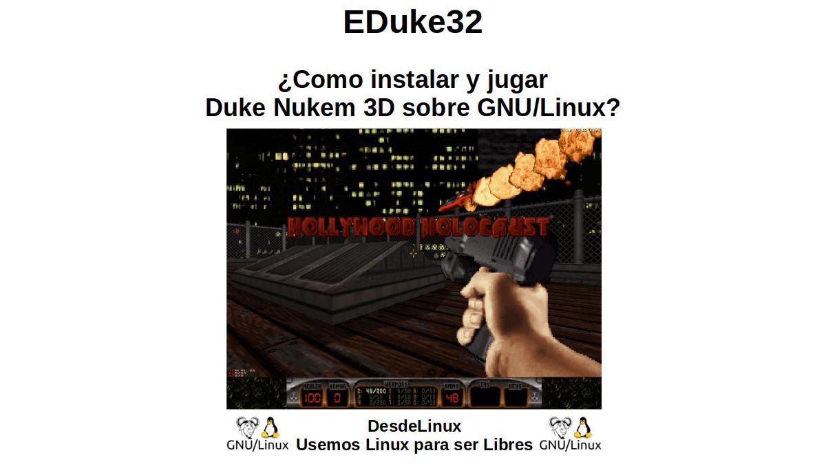 EDuke32: ¿Como instalar y jugar Duke Nukem 3D sobre GNU/Linux?