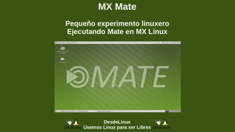 MX Mate: Pequeño experimento linuxero - Ejecutando Mate en MX Linux