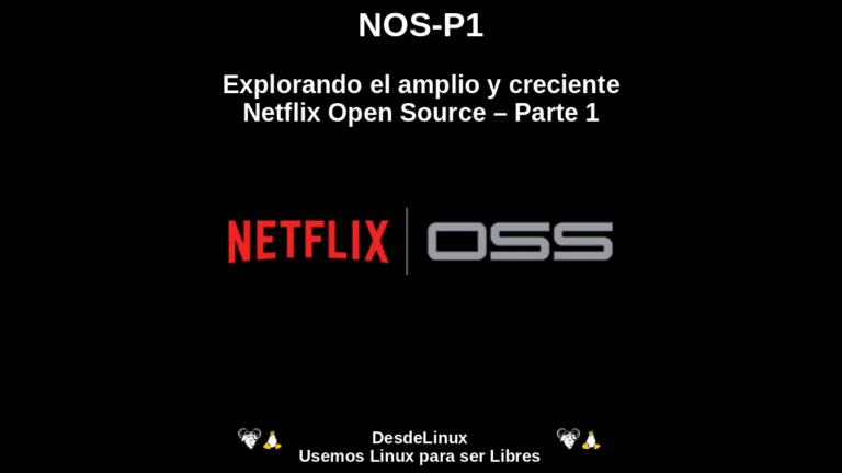 NOS-P1: Explorando el amplio y creciente Netflix Open Source – Parte 1