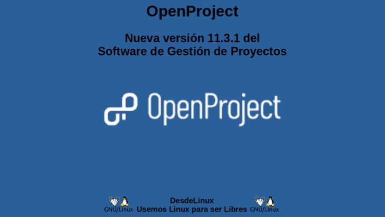 OpenProject: Nueva versión 11.3.1 del Software de Gestión de Proyectos