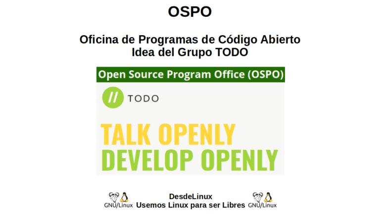 OSPO: Oficina de Programas de Código Abierto. Idea del Grupo TODO