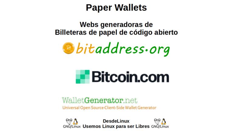 Paper Wallets: Webs generadoras de Billeteras de papel de código abierto
