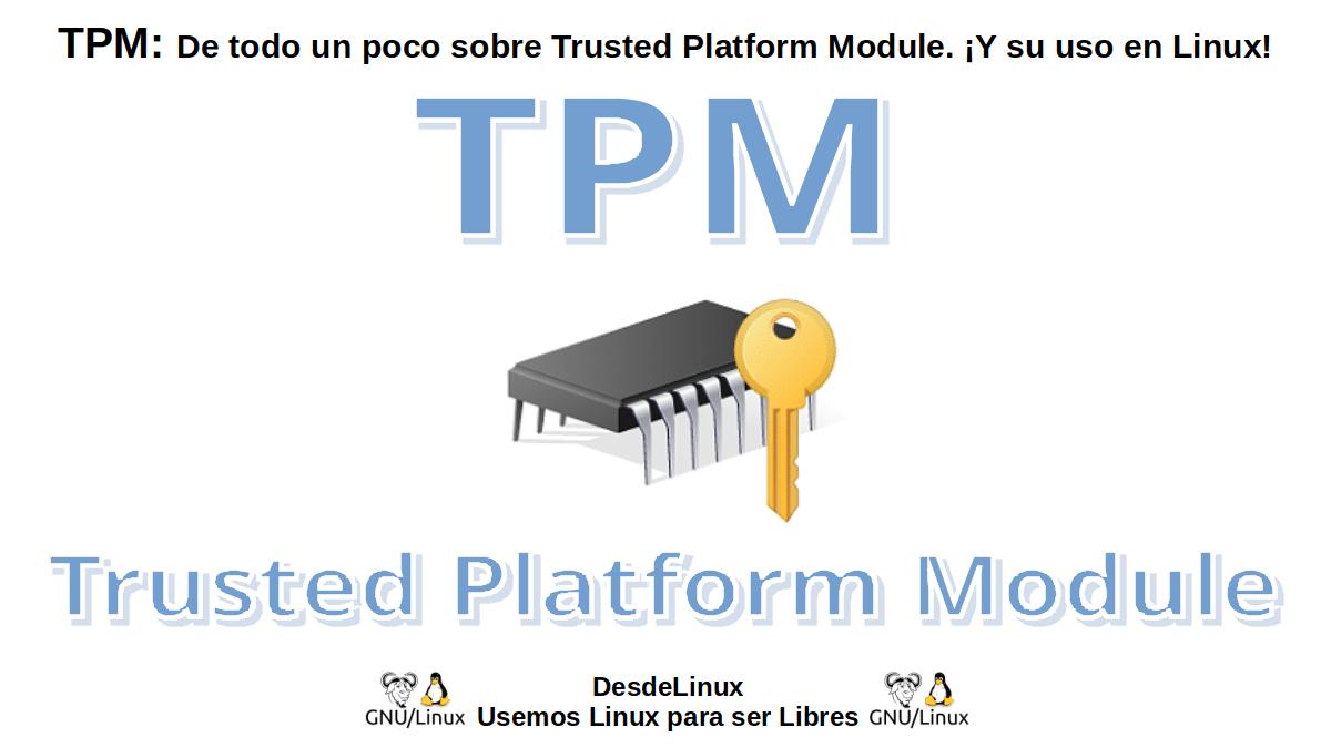 TPM: Trusted Platform Module (Módulo de Plataforma Segura)