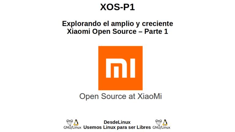 XOS-P1: Explorando el amplio y creciente Xiaomi Open Source – Parte 1
