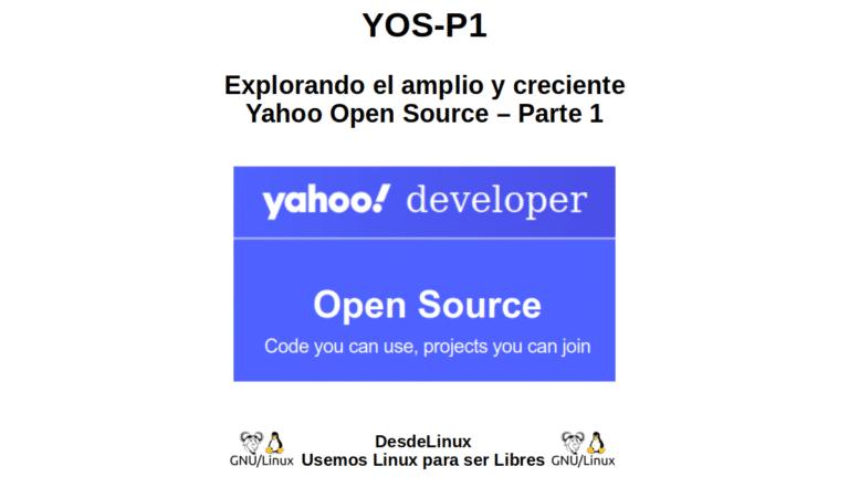 YOS-P1: Explorando el amplio y creciente Yahoo Open Source – Parte 1