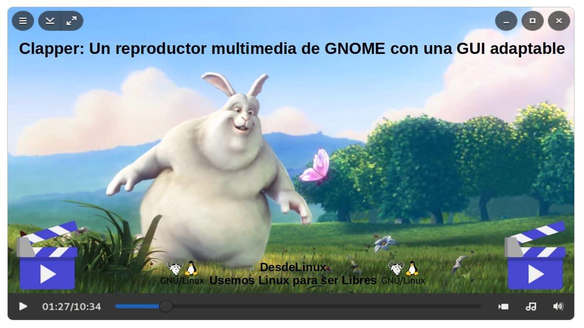 Clapper: Reproductor multimedia de GNOME creado con GJS