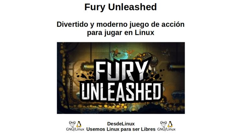Fury Unleashed: Divertido y moderno juego de acción para jugar en Linux