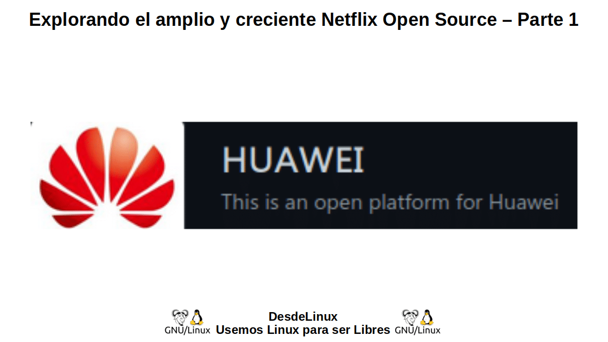 HOS-P1: Huawei Open Source – Parte 1