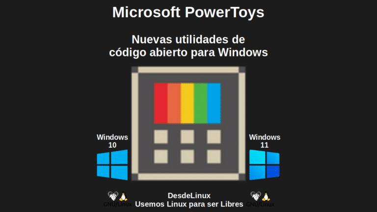 Microsoft PowerToys: Nuevas utilidades de código abierto para Windows