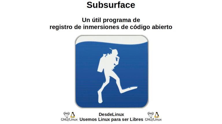 Subsurface: Un útil programa de registro de inmersiones de código abierto