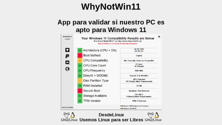 WhyNotWin11: App para validar si nuestro PC es apto para Windows 11