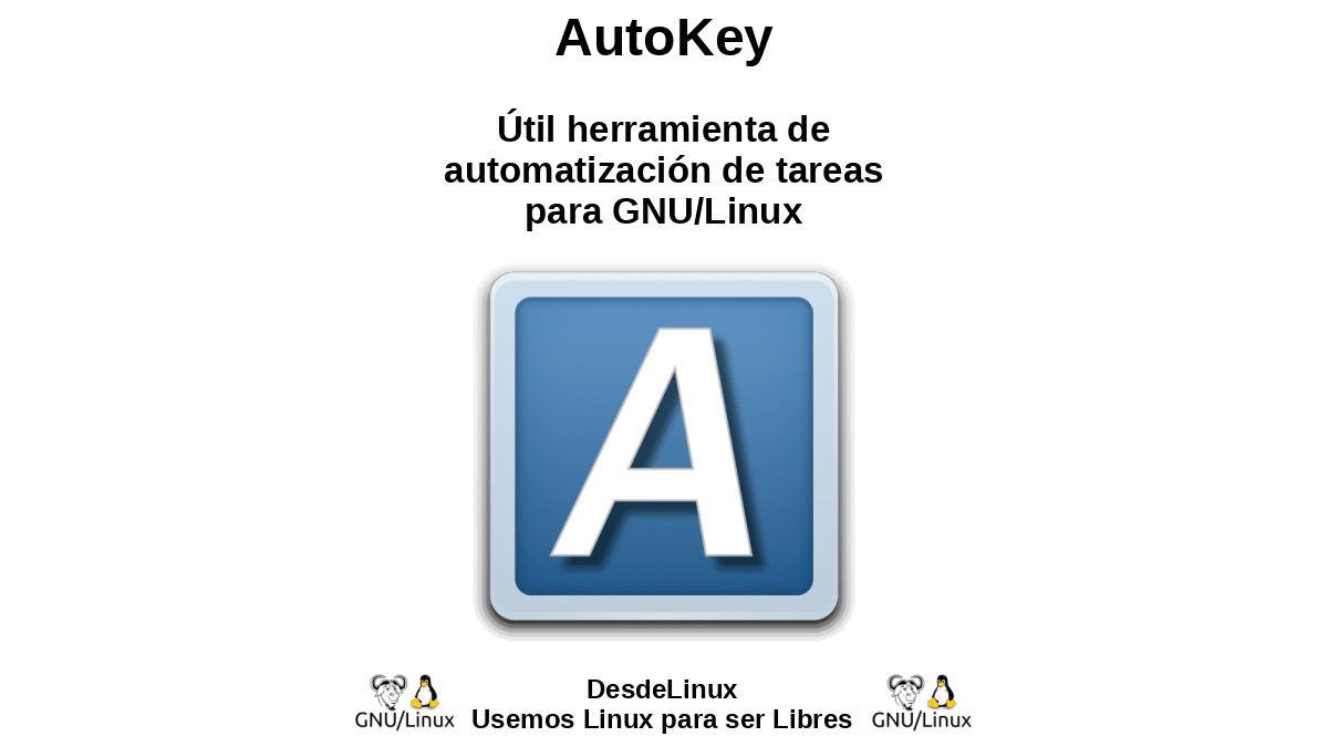 AutoKey: Útil herramienta de automatización de tareas para GNU/Linux