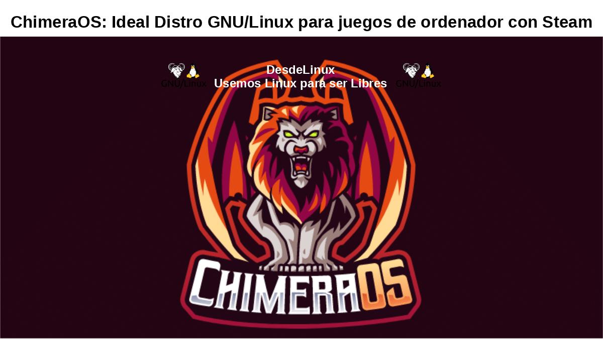 ChimeraOS: GNU/Linux + Steam Big Picture