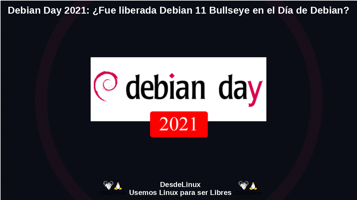 Debian Day 2021: Novedades del Día de Debian GNU/Linux 2021