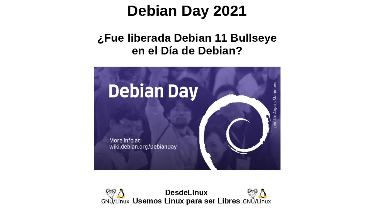 Debian Day 2021: ¿Fue liberada Debian 11 Bullseye en el Día de Debian?