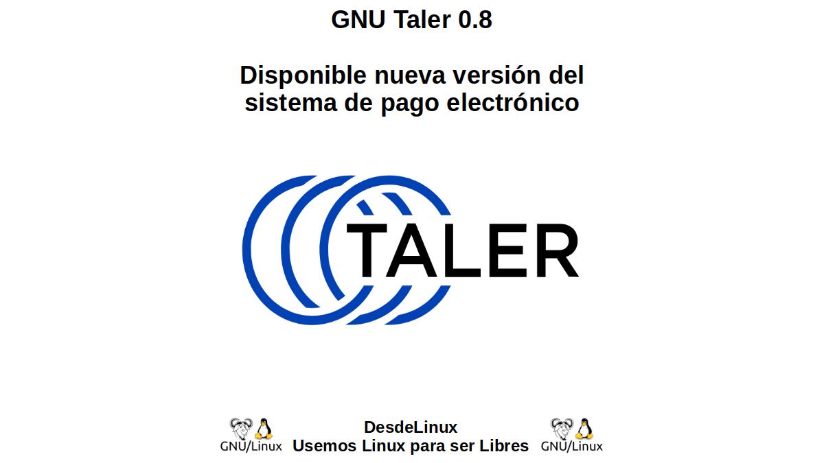GNU Taler 0.8: Disponible nueva versión del sistema de pago electrónico