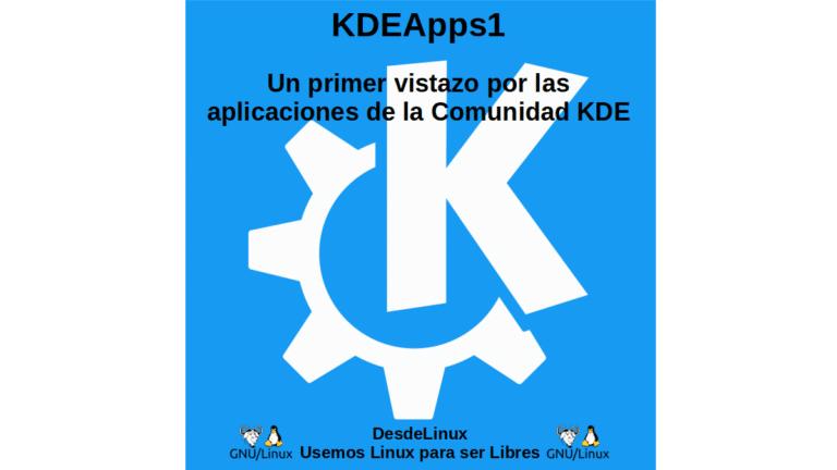 KDEApps1: Un primer vistazo por las aplicaciones de la Comunidad KDE