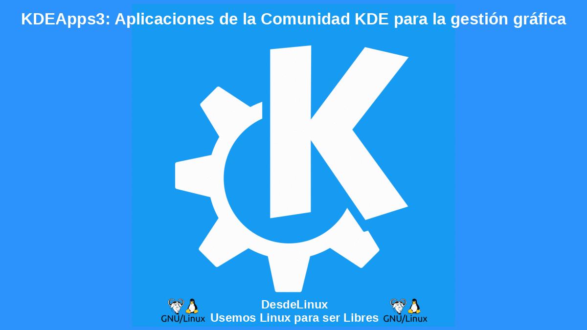 KDEApps3: Aplicaciones para la gestión gráfica