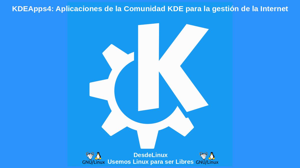 KDEApps4: Aplicaciones para la gestión de Internet