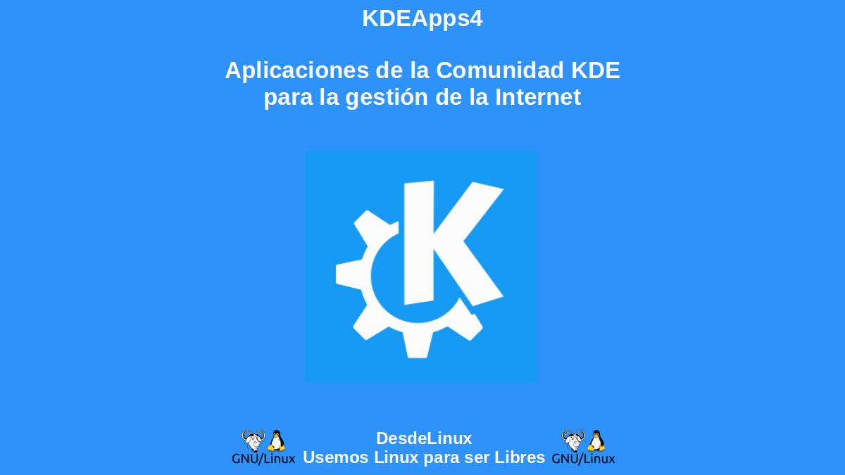 KDEApps4: Aplicaciones de la Comunidad KDE para la gestión de la Internet