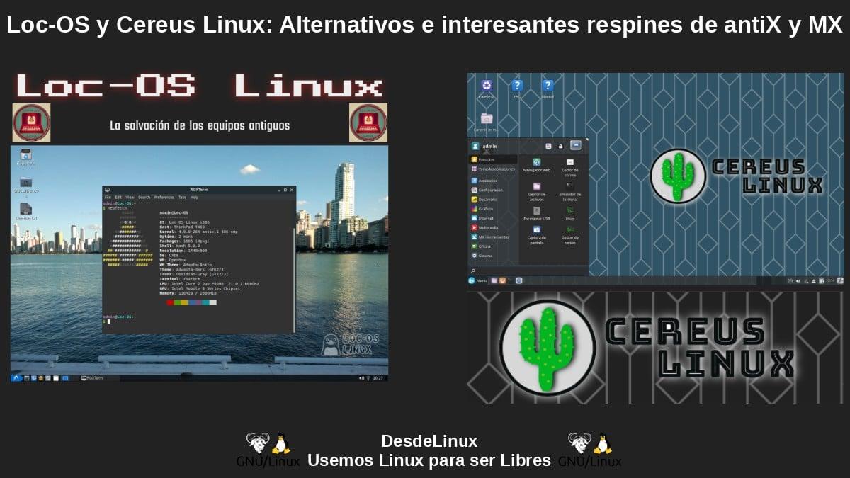 Loc-OS y Cereus Linux: Respines para equipos de bajos recursos