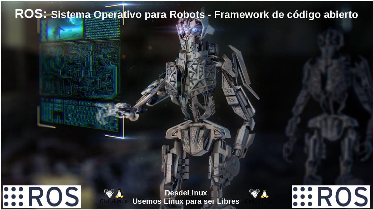 ROS (Robot Operating System): Kit de desarrollo