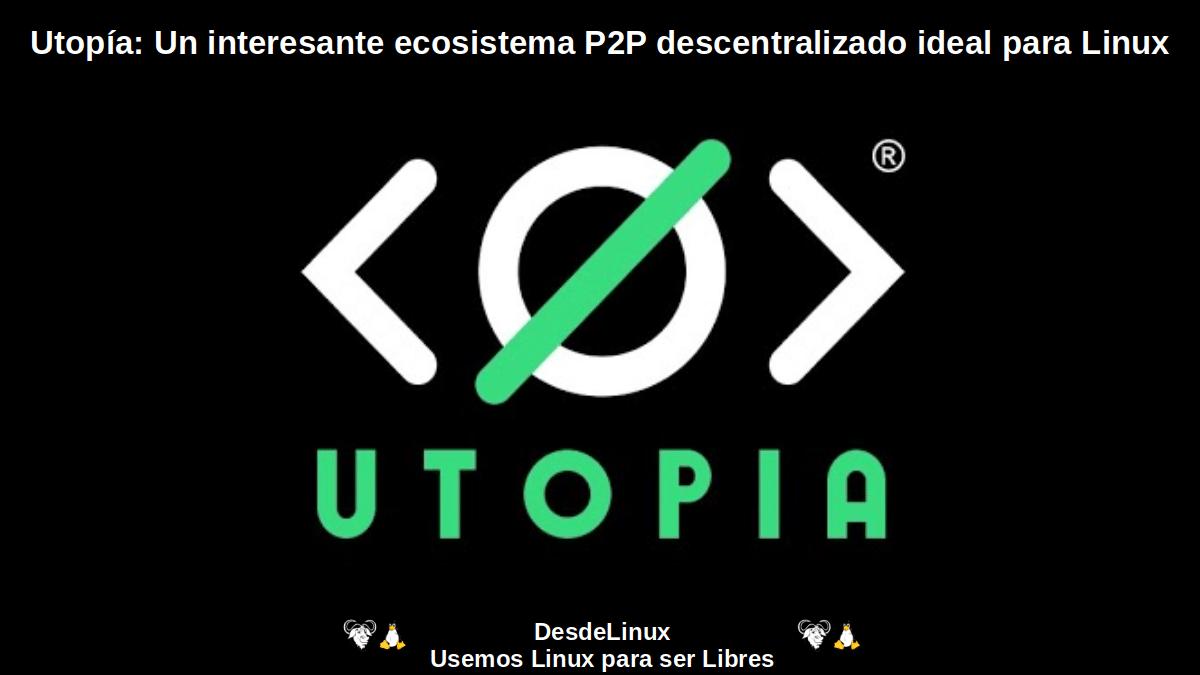 Utopía: Mensajería instantánea, pagos y navegación privada